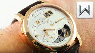 A. Lange & Sohne Lange 1 Tourbillon (704.032) Luxury Watch Review