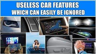 10+ Overhyped useless car features which should be avoided |more useless than useful features in car