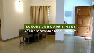 Luxury 3BHK Apartment, Thanisandra Road Manyata Tech Park, Luxury Apartment Tour, Bangalore