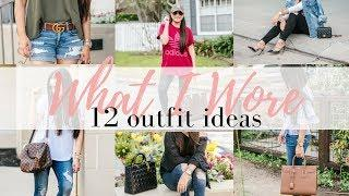 WHAT I WORE - 12 outfit ideas- 4/12/18 | LuxMommy