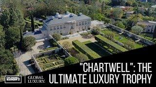 """Chartwell"": The Ultimate Luxury Trophy"