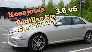 Koeajossa Cadillac STS 3.6 V6 Sport Luxury 2005