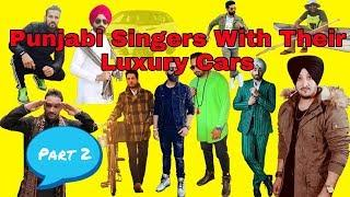 Punjabi Singers Cars Collections | Part 2 | Punjabi Singers With Their Luxury Cars | Unlimited Gyan