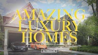 AMAZING LUXURY HOMES