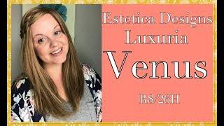 Rachel's Radiant Wig Life// Wig Review: Venus by Estetica Designs Luxury collection in R8/26H