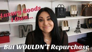 Luxury Goods I Own, But WOULDN'T Repurchase | Minks4All