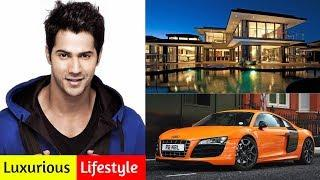 Varun Dhawan Luxurious Lifestyle, Family, House, Cars, Net Worth And Biography 2018