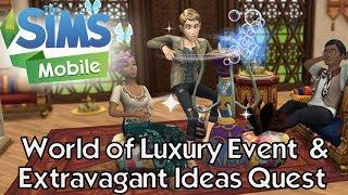 The Sims Mobile World of Luxury Event & Extravagant Ideas Quest Kickoff