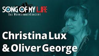 Song Of My Life mit Christina Lux & Oliver George