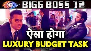 Luxury Budget Task | Kidnappers Vs Common Man | FULL DETAILS | Bigg Boss 12 Latest Update