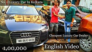 Used Luxury Car in Kolkata At Affordable Price | BMW, AUDi, MERCEDES, | Dream Machine