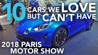 10 Cars We Love But Can't Have from the 2018 Paris Motor Show