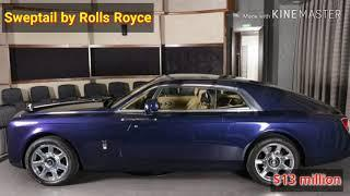 "The most expensive luxury cars "" Sweptail by Rolls Royce "" $13 million"