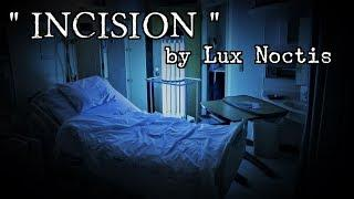 """""""Incision""""   by Lux Noctis   Insomnis Vol.1"""