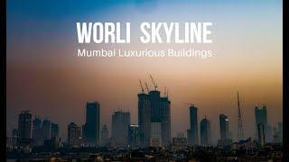 Mumbai Skyline | Worli Skyline | Mumbai Luxury Homes | Anshul Sharma