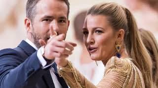Ryan Reynolds Wife -2018 [ Blake Lively ]