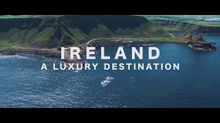 Ireland – a luxury destination