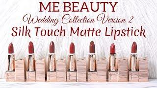 BIYW Review Chapter: #142 ME BEAUTY WEDDING COLLECTION VERSION 2 LIPSTICK SWATCH & REVIEW