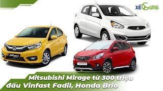 [Xế Cưng News 62] Mitsubishi Mirage từ 300 triệu cạnh tranh Vinfast Fadil và Honda Brio