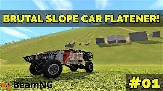 BEAMNG - BRUTAL SLOPE 2.0 CAR FLATENER! #01