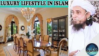 Luxury Lifestyle In Islam By Mufti Tariq Masood Sahab Latest Bayan
