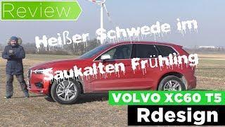 Volvo XC60 T5 Rdesign-  Talk, Test, Review und Fahrbericht / Testdrive