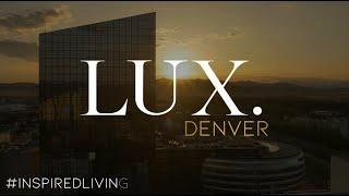 LUX. Denver Real Estate Company