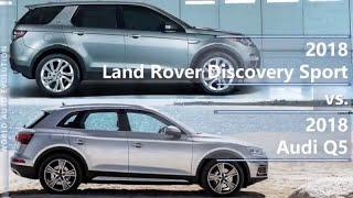 2018 Land Rover Discovery Sport vs 2018 Audi Q5 (technical comparison)
