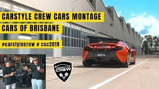 Cars of Brisbane - Carstylecrew Cars Montage #csc2019