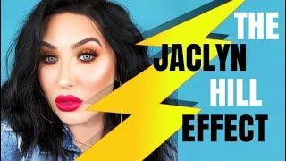 THE JACLYN HILL EFFECT