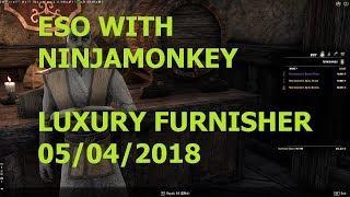 ESO with Ninjamonkey0169 LUXURY FURNISHER 5-4-2018