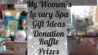 Women's Luxury Spa Gift Baskets Raffle baskets for Charity. Ways I put my stockpile to good use