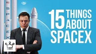 15 Things You Didn't Know About SpaceX