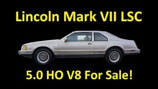 LINCOLN MARK VII LUXURY COUPE LSC ~ FOR SALE 5.0 HO FOX BODY CLASSIC CAR