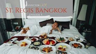 St. Regis Hotel Bangkok with InspectorLUX episode 5 - Millionaire luxury lifestyle