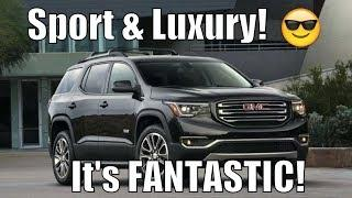 Review: 2018 GMC Acadia | Sporty 3 Row Hidden Under Luxury!