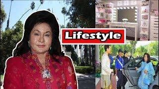 Rosmah Mansor Luxurious Lifestyle, House, Ca,r Net Worth, Husband, Kids & Biography 2018