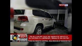 SONA: P5-M luxury SUV na service vehicle ni dating CJ Sereno, ibinalik na sa SC