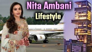 Nita Ambani Luxurious Lifestyle, House, Private Jet, New Cars, Net Worth 2018, Biography & Income