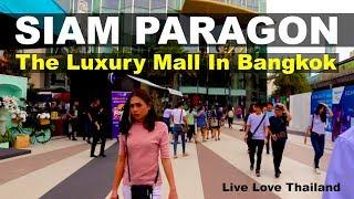 Siam Paragon The Luxury shopping Mall in Bangkok - Original famous brands  #livelovethailand