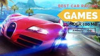 Best 7 Car Racing games under 100mb for Android / iOS