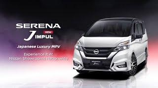 The New Serena J IMPUL. Japanese Luxury MPV.