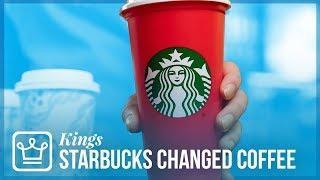 How Starbucks Changed Coffee