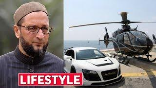 Asaduddin Owaisi Lifestyle, Income, House, Cars, Luxurious Lifestyle, Family, Biography & Net Worth