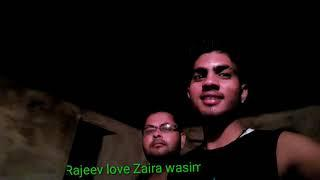 Morning 4:30 am temple / Rajeev love Zaira wasim