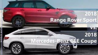 2018 Range Rover Sport vs 2018 Mercedes GLE Coupe (technical comparison)