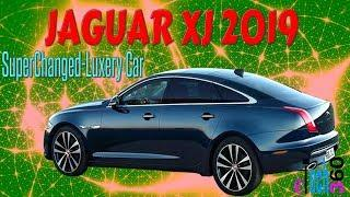 JAGUAR XJ (2019) Supercharged luxury Electric Car Full Specs
