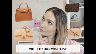 MY 2019 LUXURY WISHLIST + REVIEW OF MY 2018 WISHLIST