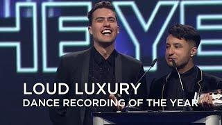 Loud Luxury | Dance Recording of The Year | Junos Gala Dinner & Awards