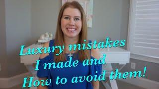5 Luxury Mistakes I've Made and How to Avoid Them!